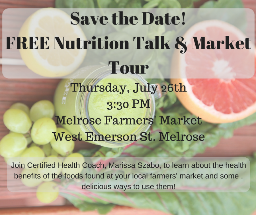 Save the Date!FREE Nutrition Talk & Market Tour